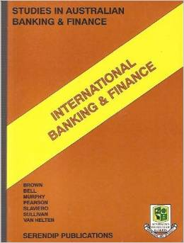 International Banking and Finance (Studies in Australian Banking & Finance Series)