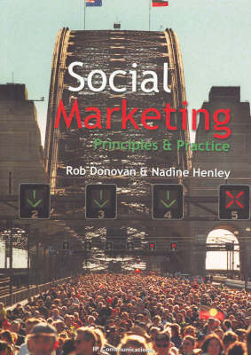 Social Marketing: Principles and Practice