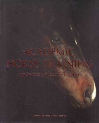 Academic Horse Training - Book: Equitation Science in Practice
