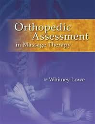 Orthopedic Assessment in Massage Therapy