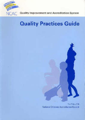 Quality Improvement and Accreditation System: Quality Practices Guide