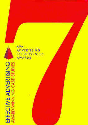 Effective Advertising 7: Award-Winning Case Studies