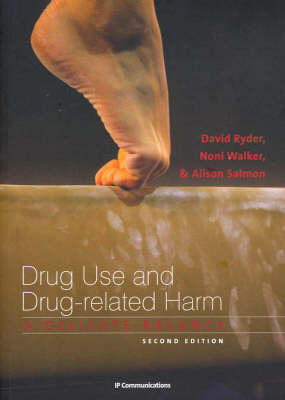 Drug Use and Drug Related Harm: A Delicate Balance