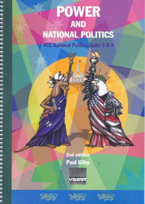 Power and National Politics: VCE National Politics, Units 3 and 4