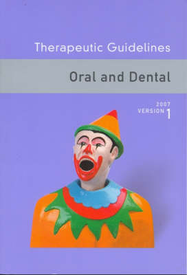 Therapeutic Guidelines: Oral and Dental