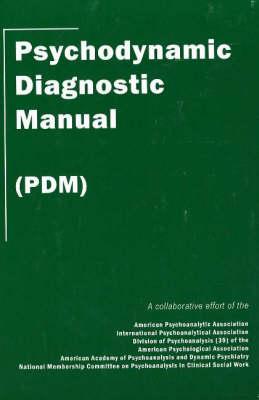 Psychodynamic Diagnostic Manual: (PDM)