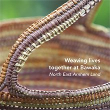 Weaving Lives Together at Bawaka