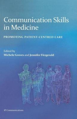 Communication Skills in Medicine: Promoting Patient-Centred Care