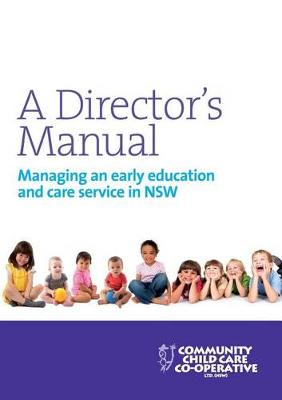 Director's Manual: Managing an Early Education and Care Service in NSW