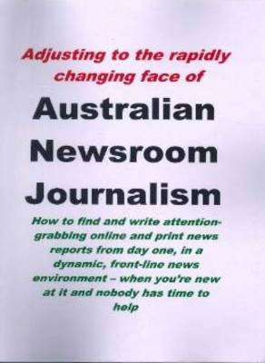 Australian Newsroom Journalism