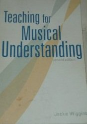 Teaching For Musical Understanding Jackie Wiggins (CARMU)