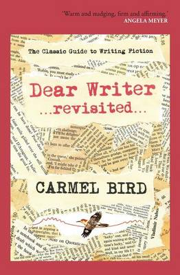 Dear Writer revisited: The Classic Guide to Writing Fiction