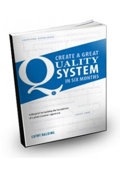 Create A Great Quality System in 6 Months