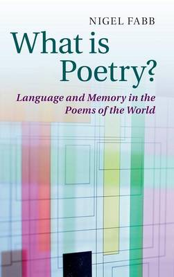 What is Poetry?: Language and Memory in the Poems of the World
