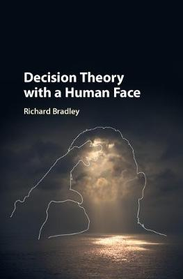 Decision Theory with a Human Face