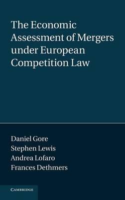 Econ Assesmt Mrgrs Eurpean Comp Law