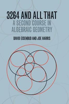 3264 and All That: A Second Course in Algebraic Geometry