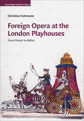 Foreign Opera at the London Playhouses: From Mozart to Bellini