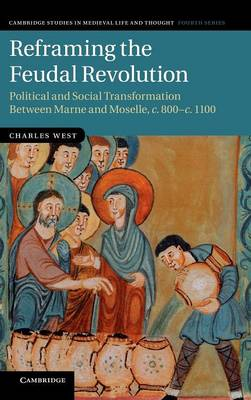 Reframing the Feudal Revolution