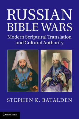 Russian Bible Wars