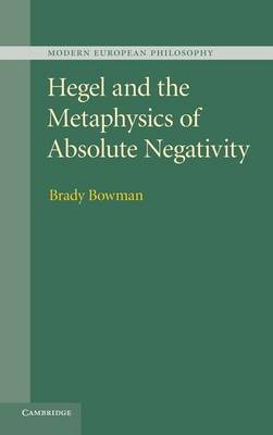 Hegel Metaphysics Absolute Negativ