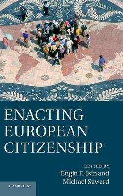 Enacting European Citizenship