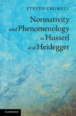 Normativty Phenom Husserl Heidegger
