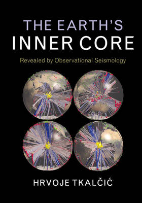 The Earth's Inner Core: Revealed by Observational Seismology