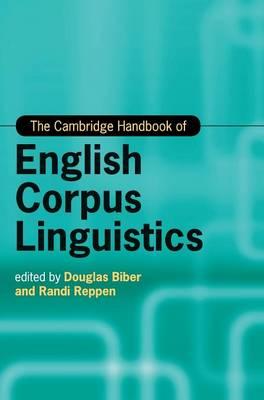 The Cambridge Handbook of English Corpus Linguistics