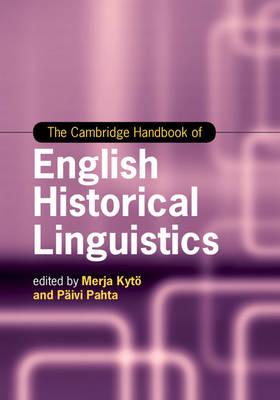 The Cambridge Handbook of English Historical Linguistics