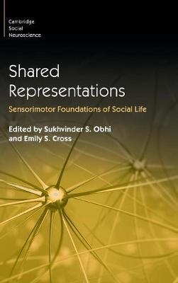 Shared Representations: Sensorimotor Foundations of Social Life