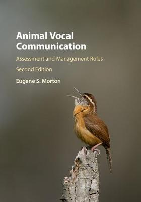 Animal Vocal Communication: Assessment and Management Roles