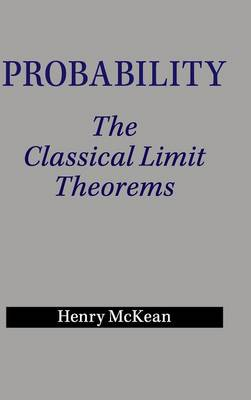 Probability: The Classical Limit Theorems