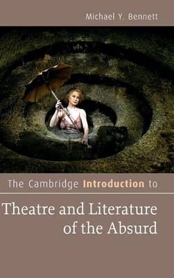 The Cambridge Introduction to Theatre and Literature of the Absurd