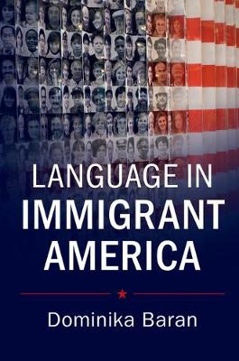 Language in Immigrant America