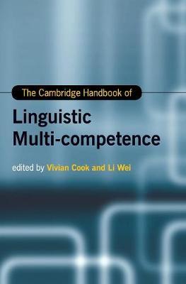 The Cambridge Handbook of Linguistic Multi-Competence