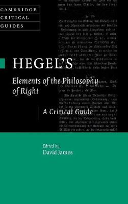 Hegel's Elements of the Philosophy of Right: A Critical Guide
