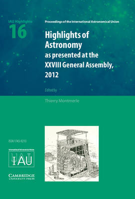 Highlights of Astronomy: Volume 16
