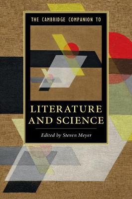 The Cambridge Companion to Literature and Science