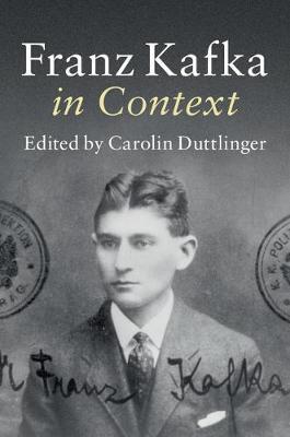 Franz Kafka in Context