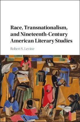 Race, Transnationalism, and Nineteenth-Century American Literary Studies