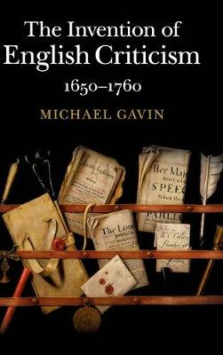 The Invention of English Criticism: 1650-1760
