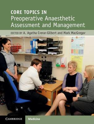 Core Topics in Preoperative Anaesthetic Assessment and Management
