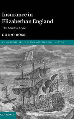 Insurance in Elizabethan England: The London Code