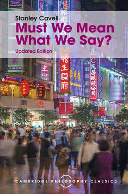 Must We Mean What We Say?: A Book of Essays
