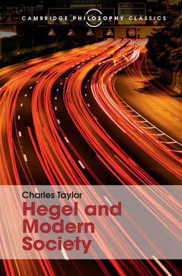 Hegel and Modern Society