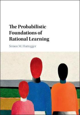 Probabilistic Foundtions Rtnl Lrnng