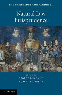 The Cambridge Companion to Natural Law Jurisprudence