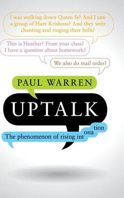 Uptalk: The Phenomenon of Rising Intonation