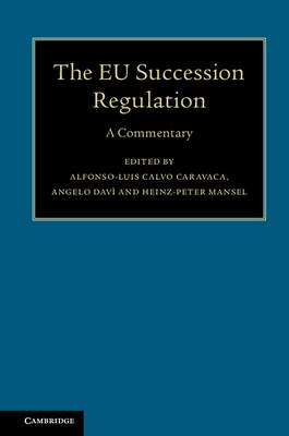 The EU Succession Regulation: A Commentary